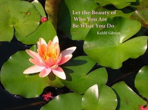 Quote-of-Kahlil-Gibran-Let-the-Beauty-of-Who-You-Are-Be-What-You-Do